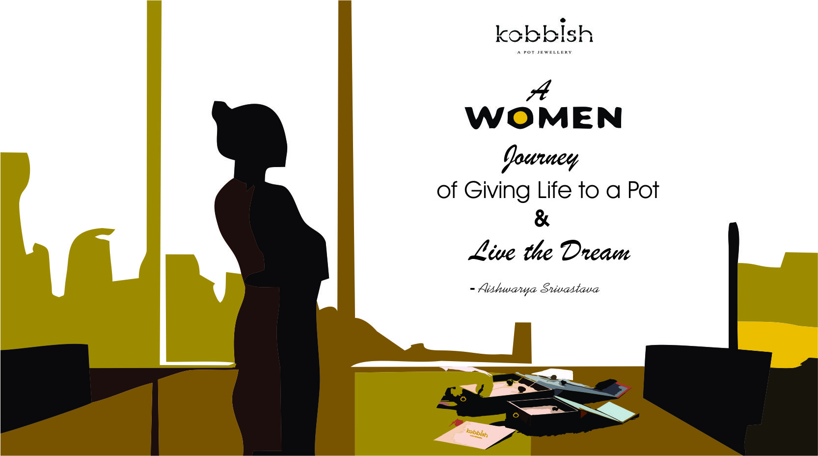 """"""" A Woman's Journey of Giving Life to a Pot and Live the Dream"""""""